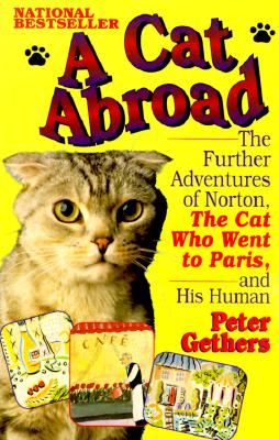 A Cat Abroad By Gethers, Peter